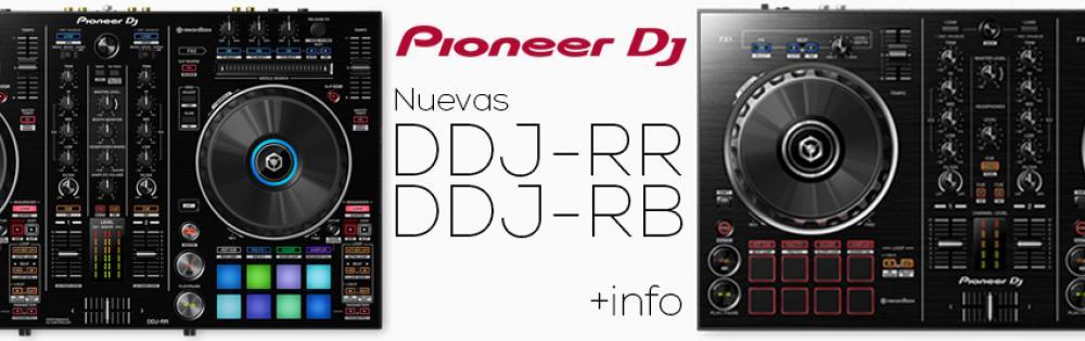Pioneer amplía su gama de controladores para rekordbox DJ: DDJ-RB y DDJ-RR