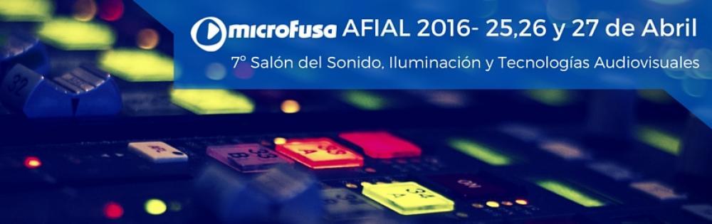 Ven a conocer todas las novedades de Microfusa en Afial 2016