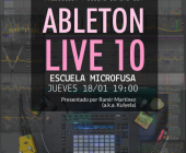 Ableton Live10: Demo Session y Diseño Sonoro en Escuela Microfusa Barcelona
