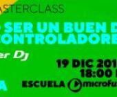 """MasterClass: """"Cómo ser un buen DJ con controladores"""" por David Gausa y Pioneer DJ."""