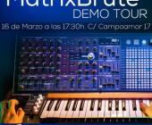 Vuelve el MatrixBrute Demo Tour con parada en Microfusa Madrid