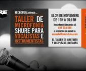 """Microfusa presenta """"Taller de microfonía Shure para vocalistas e instrumentistas"""""""