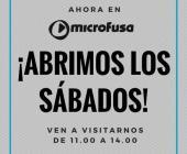 Ahora en Microfusa...¡abrimos nuestras tiendas los sábados!
