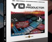 A la venta el libro YO DJ Productor con la colaboración de microfusa