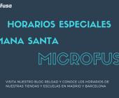 Horarios especiales de Semana Santa en Microfusa
